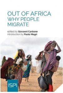 Out of Africa. Why people migrate_ISPI, Paolo Magri & Giovanni Carbone