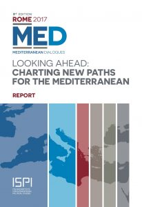 Looking Ahead. Charting New Paths for the Mediterranean_Report MED 2017
