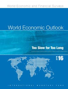 World Economic Outlook. Too Slow for Too Long_IMF