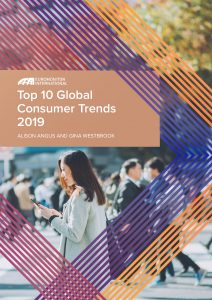 Top 10 Global Consumer Trends 2019_Alison Angus & Gina Westbrook
