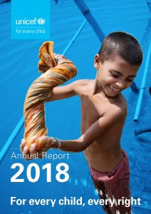 For Every Child, Every Right - Annual Report 2018_UNICEF