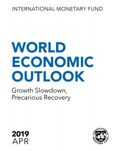 World Economic Outlook 2019_Growth Slowdown, Precarious Recovery_IMF
